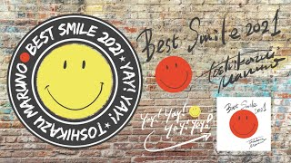 Toshikazu Maruno -Best Smile 2021