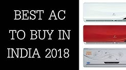 Best AC In India 2018 - Top 10 Best Air Conditioner To Buy In Inida