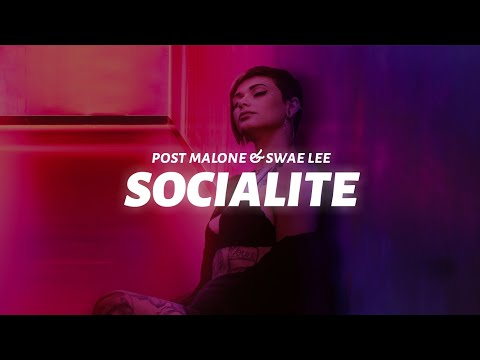Post Malone & Swae Lee - Socialite (Lyric Video)