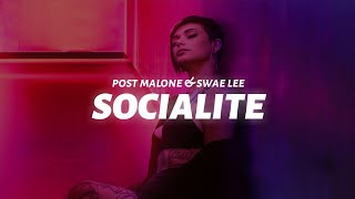 Post Malone & Swae Lee - Socialite (Lyric)
