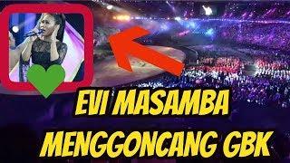Download Video WOW!!! EVI MASAMBA MENGHENTAK PANGGUNG GBK - Open Ceremony Asian Games 2018 MP3 3GP MP4