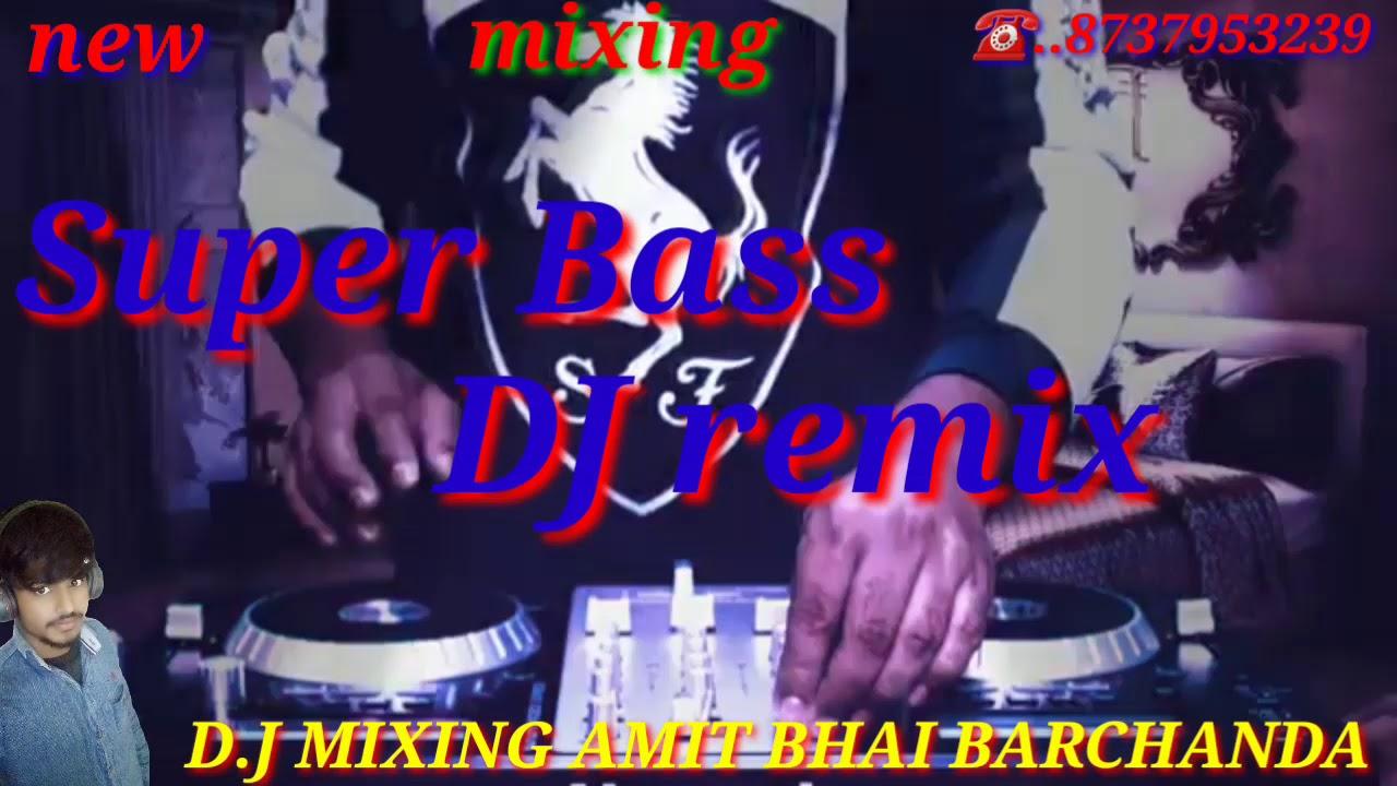 super best DJ remix?2021??DJ MIXING AMIT BHAI BARCHANDA ??