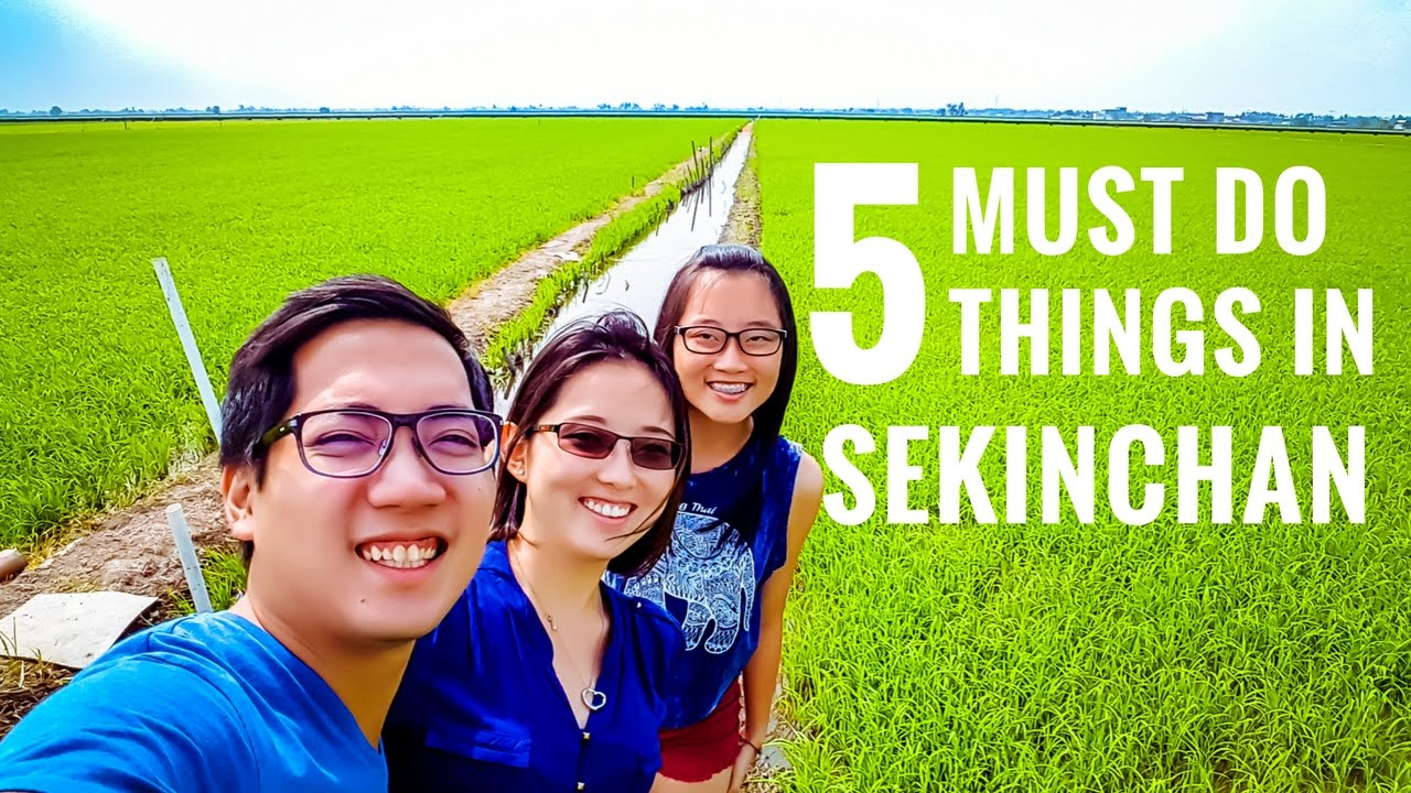 THE 5 BEST THINGS TO DO IN SEKINCHAN 适耕庄的5个必游景点 │KUALA SELANGOR │Travel Malaysia Guide - YouTube