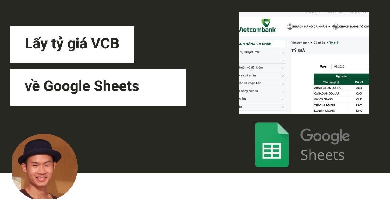 Lấy tỷ giá từ Vietcombank vào Google Sheets