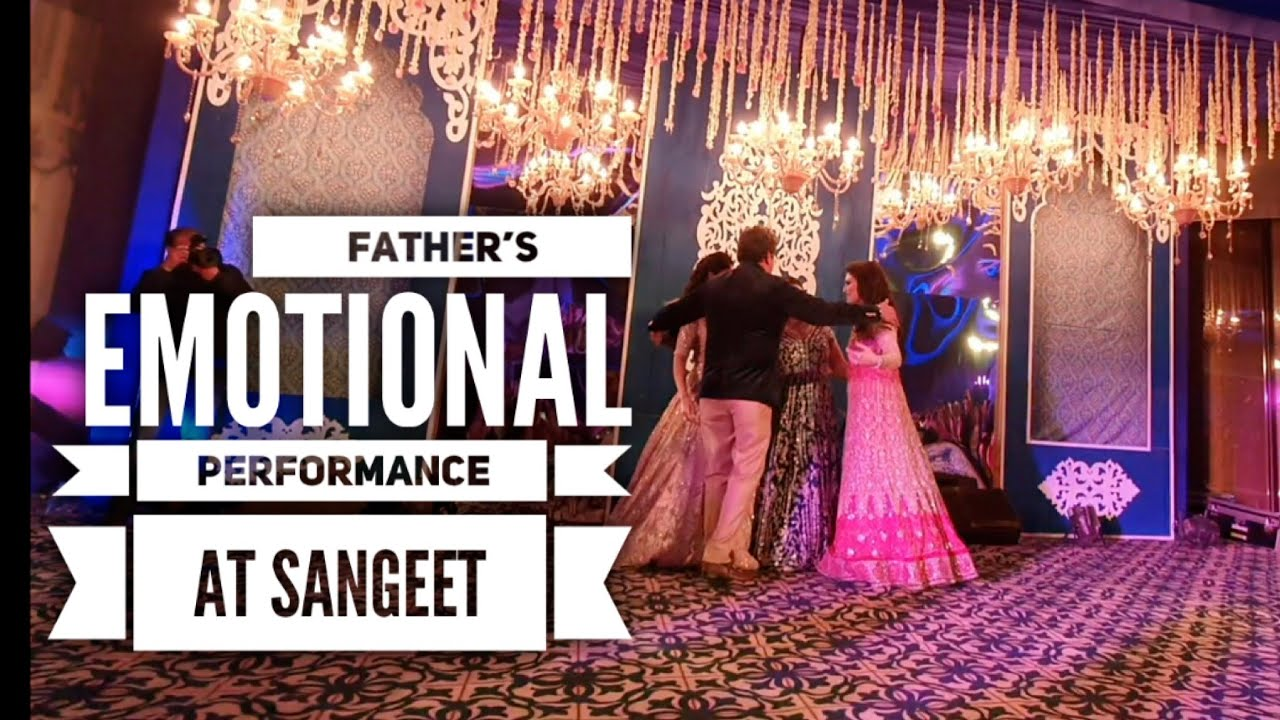 Bride's Father Emotional Performance on Sangeet | Lachak Choreography