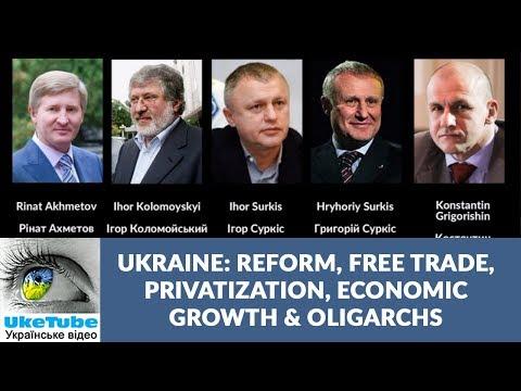 Ukraine: Reform, Trade, Privatization, Economic Growth & Oligarchs, Brian Mefford