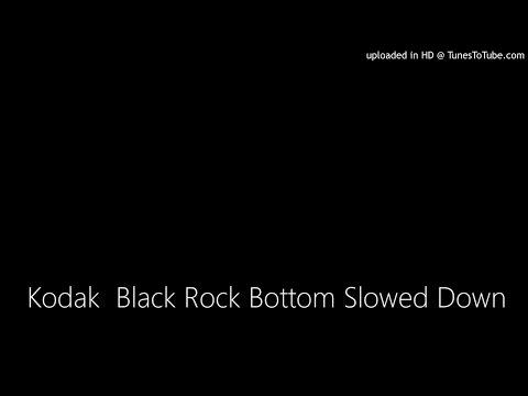 Kodak  Black Rock Bottom Slowed Down