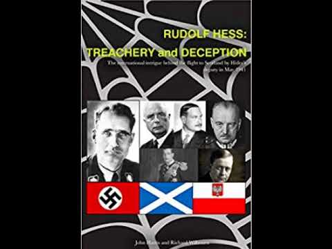 Did MI6 con Hitler's deputy fuhrer Rudolf Hess into flying to Scotland in May 1941? John Harris