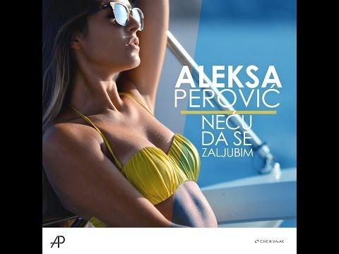 Aleksa Perović - Neću da se zaljubim (OFFICIAL VIDEO 2014)HD