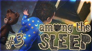 Among The Sleep - #3 - Misty Memories
