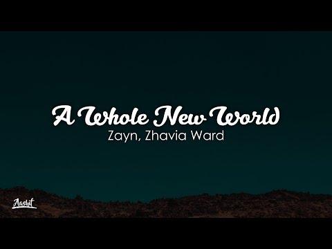 ZAYN, Zhavia Ward - A Whole New World (Lyrics / Lyric Video)