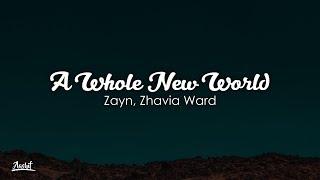 ZAYN, Zhavia Ward - A Whole New World (Lyrics / Lyric)
