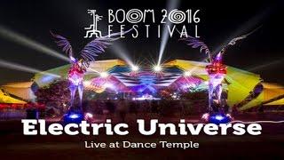 Electric Universe Live Set @ Boom Festival 2016