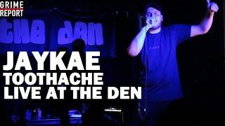 Jaykae - Toothache (Live @ The Den) [@Jaykae_Invasion @TheDenEvent] | Grime Report Tv