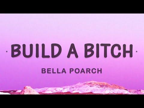 Bella Poarch – Build a b (Build a Bitch) (Lyrics)