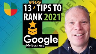 13 Google My Business Optimization Tips to Rank Higher in 2021