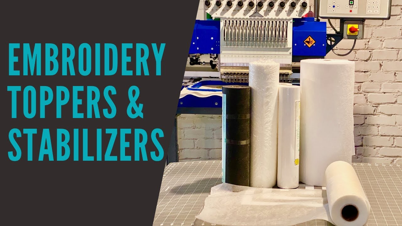 Embroidery Stabilizer & Toppers Guide - Machine Embroidery ...