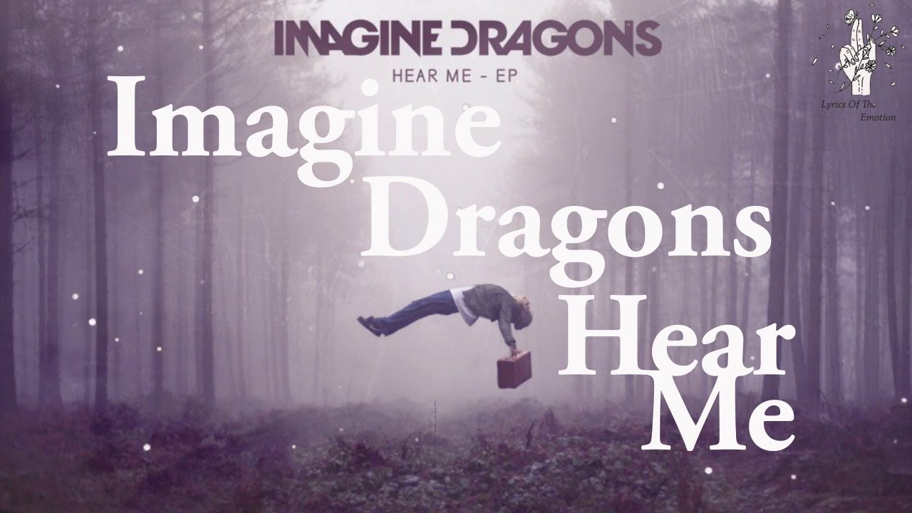Imagine Dragons - Hear Me ( with Lyrics / Türkçe Altyazı ...