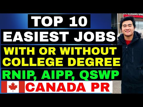EASIEST JOBS YOU CAN GET IN CANADA WITH OR WITHOUT DEGREE FOR AIPP, RNIP, QSWP, EXPRESS ENTRY