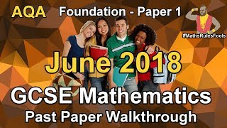 AQA GCSE Maths June 2018 Paper 1 Foundation Walkthrough (24 May 2018)
