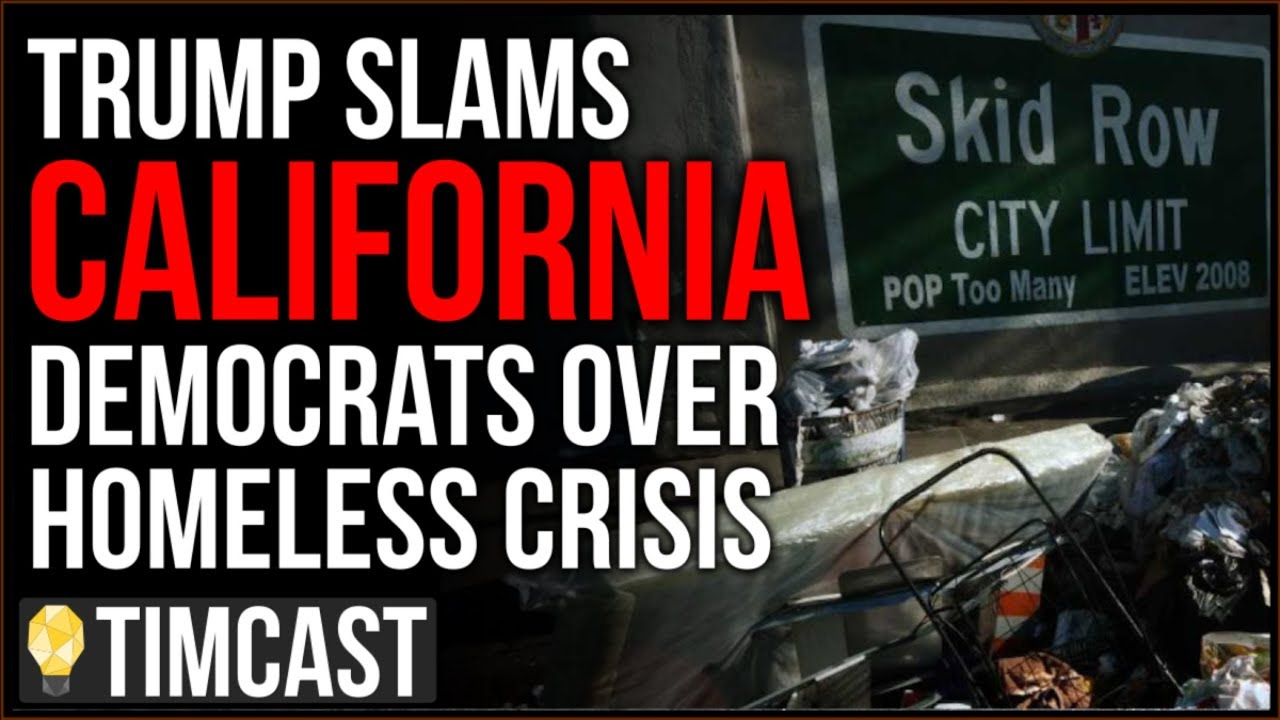Tim Pool Trump SLAMS California Democrats Amid Disease And Homelessness, Announces Action Against Sa