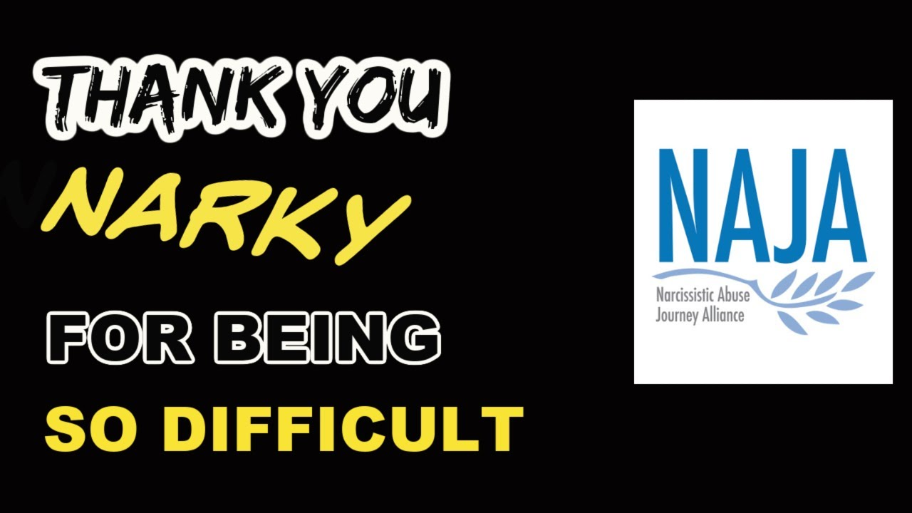Thank You Narky For Being So Difficult: Lessons Learned From The Narcissist.