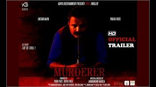 MURDERER | Official HD Trailer | Best Suspense Thriller Hindi Short Film 2018 | Team of Gujarat