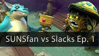 Dota 2 CHP - SUNSfan vs Slacks 5v5 Gameplay Ep. 1