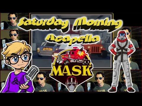 M.A.S.K. - Saturday Morning Acapella