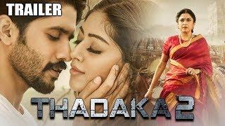 Thadaka 2 (Shailaja Reddy Alludu) Official Trailer 2 | Naga Chaitanya, Ramya Krishnan, Anu