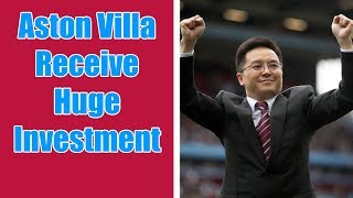 Aston Villa Receive HUGE Investment keeping the club financially stable | Dr Tony Xia still involved