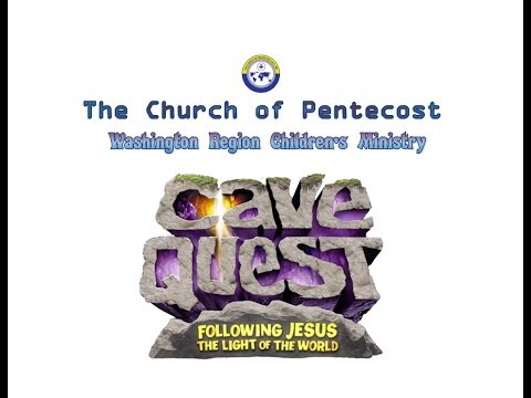 The Church of Pentecost🕺💃Washington Region Children Ministry 🌍Cave Quest🎹🎸🎷♩🔊🕨🕭🎛🎻🎺🎙📣📢