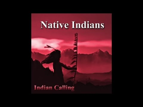 Indian Calling - Prayer For My Relatives - Native American Music