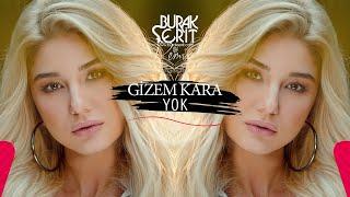 Gizem Kara - Yok (Burak Şerit Remix)