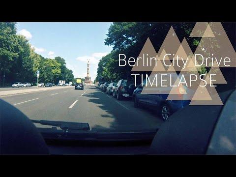 BERLIN CITY DRIVE [TIMELAPSE]
