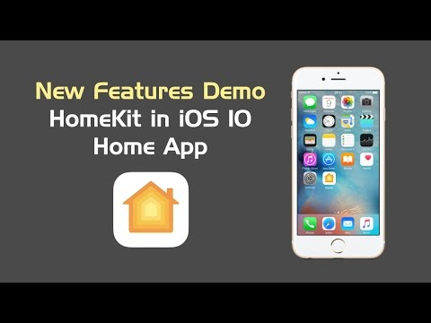 How-To: HomeKit And Apple's Home App In IOS 10