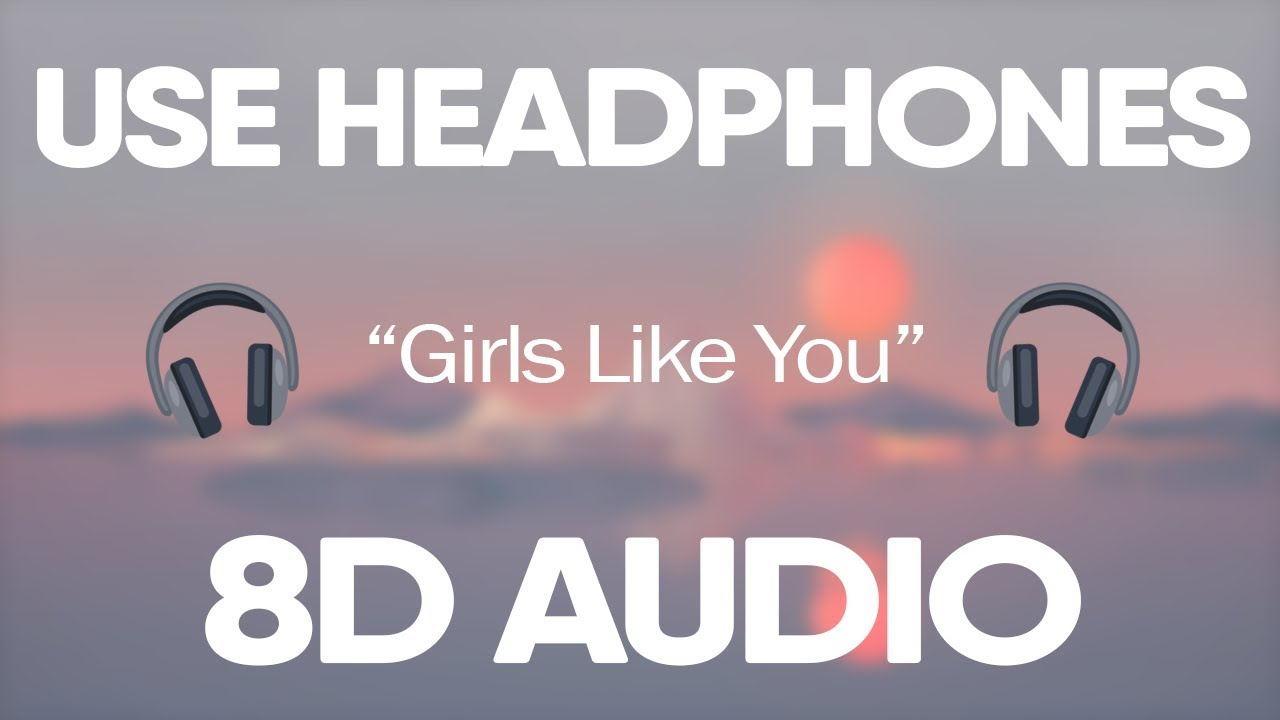 Maroon 5, Cardi B - Girls Like You (8D Audio) 🎧