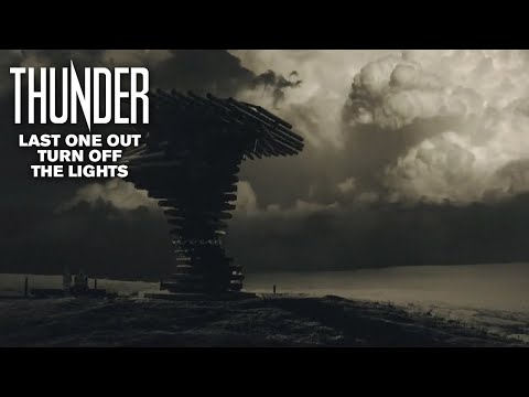 Thunder - Last One Out Turn Off The Lights
