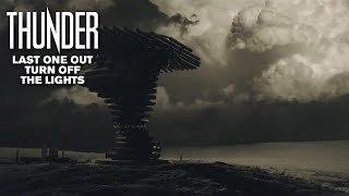 Thunder - Last One Out Turn Off The Lights (Official Video)
