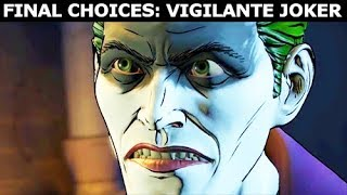 Final Choices: Vigilante Joker - BATMAN Season 2 The Enemy Within Episode 5: Same Stitch