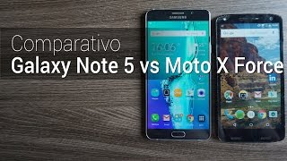 Comparativo: Galaxy Note 5 vs Moto X Force | Tudocelular.com