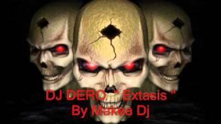 """DJ DERO """" Extasis """""""