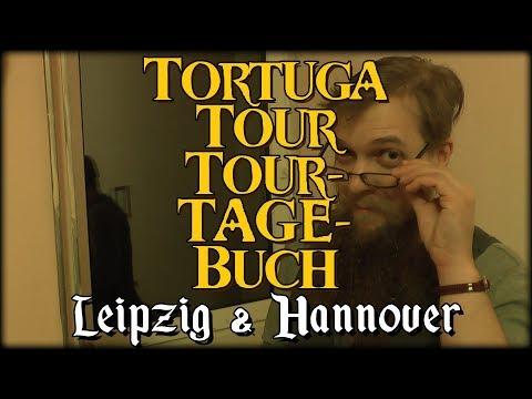 TORTUGA TOUR-TOURTAGEBUCH 2017 ⚓ Leipzig und Hannover