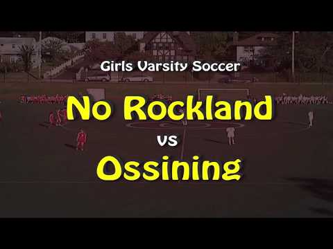 Ossining Girls Soccer Vs North Rockland  10-2-17
