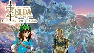 The Legend of Zelda: Breath of the Wild - CHAMPIONS BALLAD PART 2