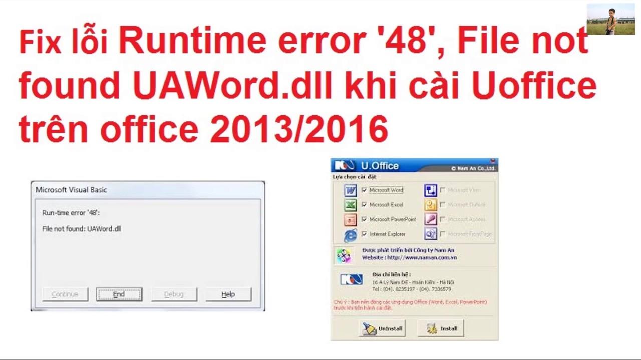 Hướng dẫn cài đặt Uoffice 2.0 trên Office 2013 – 2016 || How to fix Run time error 48