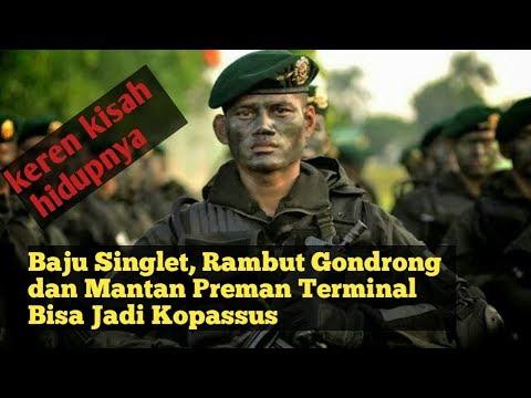 Perjuangan Preman Terminal Bisa Jadi Perwira TNI di Kopassus