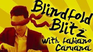 BLINDFOLD BLITZ | GM FABIANO CARUANA