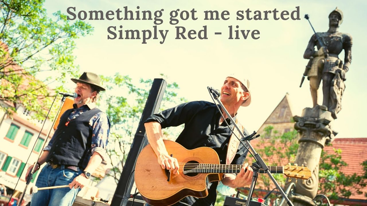 Something got me started - Simply Red - LIVE by JaMa