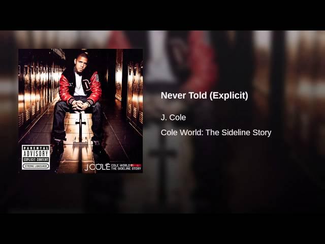 J Cole Never Told Lyrics Genius Lyrics